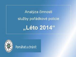Analza innosti sluby podkov policie Lto 2014 Analza