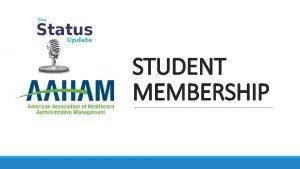 STUDENT MEMBERSHIP FullTime Student Membership FullTime Student Membership