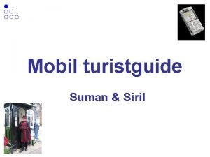 Mobil turistguide Suman Siril Mobil turistguide Prosjektid Prosjektml
