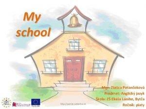 My school http portal zselaniho sk Mgr Zlatica