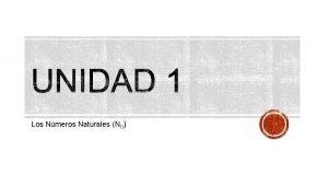 Los Nmeros Naturales N 0 En el ppt