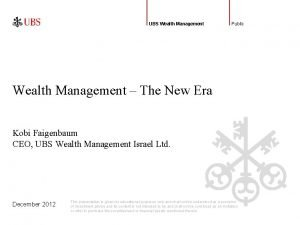 UBS Wealth Management Public Wealth Management The New