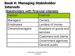Book 4 Managing Stakeholder Interests Stakeholders with financial