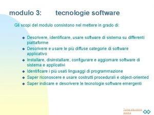 modulo 3 tecnologie software Gli scopi del modulo
