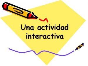 Una actividad interactiva 2 Crn 20 1 30