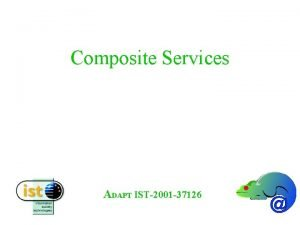 Composite Services Gustavo Alonso Swiss Federal Institute of
