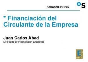 Financiacin del Circulante de la Empresa Juan Carlos