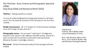 The Third Eye Race Cinema and Ethnographic Spectacle