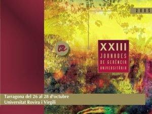 1 Conclusiones XXIII Jornadas de Gerencia Universitaria Gerencia