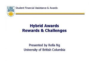 Student Financial Assistance Awards Hybrid Awards Rewards Challenges