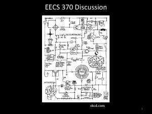 EECS 370 Discussion xkcd com 1 EECS 370