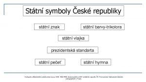 Sttn symboly esk republiky sttn znak sttn barvytrikolora