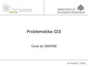 esk informan agentura ivotnho prosted Problematika GIS vod