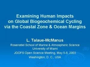 Examining Human Impacts on Global Biogeochemical Cycling via