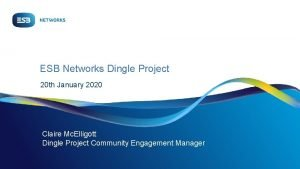 ESB Networks Dingle Project 20 th January 2020