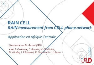 RAIN CELL RAIN measurement from CELL phone network