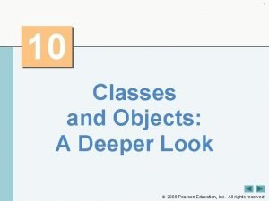 1 10 Classes and Objects A Deeper Look