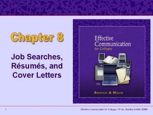 Job Searches Rsums and Cover Letters 1 Effective