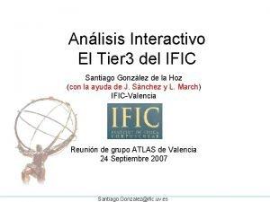 Anlisis Interactivo El Tier 3 del IFIC Santiago