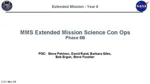 Extended Mission Year 6 MMS Extended Mission Science