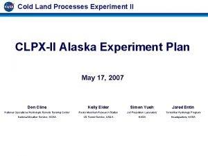 Cold Land Processes Experiment II CLPXII Alaska Experiment