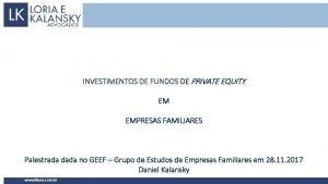 INVESTIMENTOS DE FUNDOS DE PRIVATE EQUITY EM EMPRESAS