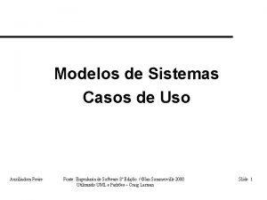 Modelos de Sistemas Casos de Uso Auxiliadora Freire
