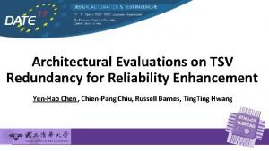Architectural Evaluations on TSV Redundancy for Reliability Enhancement
