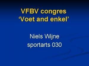 VFBV congres Voet and enkel Niels Wijne sportarts