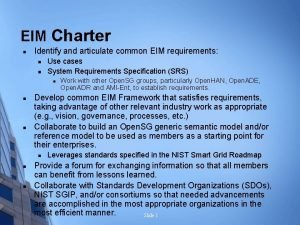 EIM Charter n Identify and articulate common EIM