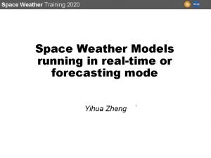 Space Weather Training 2020 Space Weather Models running