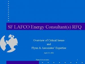 SF LAFCO Energy Consultants RFQ Overview of Critical