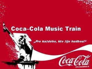 CocaCola Music Train Pre kadho kto ije hudbou