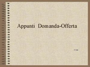 Appunti DomandaOfferta G Calvi per MODELLO si intende