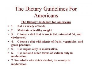 The Dietary Guidelines For Americans The Dietary Guidelines