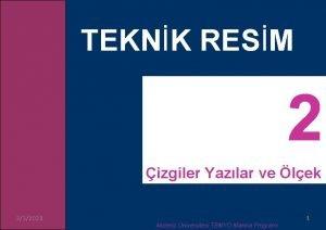 TEKNK RESM izgiler Yazlar ve lek 332021 Akdeniz