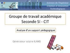 Sciences de lIngnieur Cration et Innovation Technologiques Groupe
