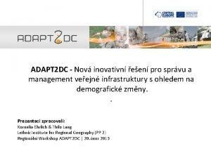 ADAPT 2 DC Nov inovativn een pro sprvu