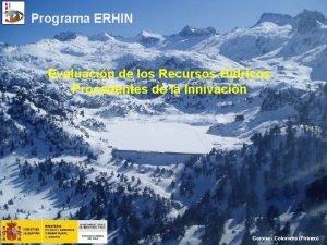 Programa ERHIN Evaluacin de los Recursos Hdricos Procedentes