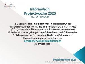 Information Projektwoche 2020 15 26 Juni 2020 In