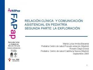 RELACIN CLNICA Y COMUNICACIN ASISTENCIAL EN PEDIATRA SEGUNDA