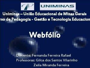 Uniminas Unio Educacional de Minas Gerais rso de
