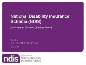 National Disability Insurance Scheme NDIS MAV Human Services