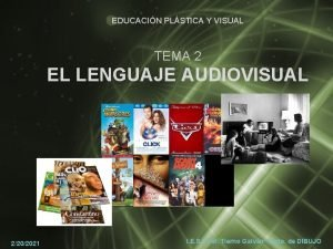 EDUCACIN PLSTICA Y VISUAL TEMA 2 EL LENGUAJE
