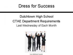 Dress for Success Dutchtown High School CTAE Department