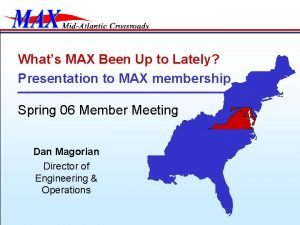 Whats MAX Been Up to Lately Presentation to