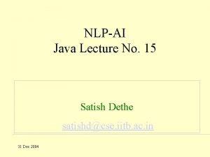 NLPAI Java Lecture No 15 Satish Dethe satishdcse