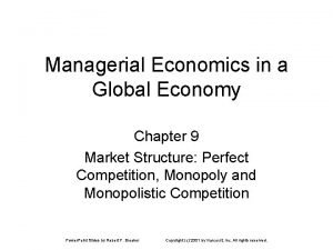 Managerial Economics in a Global Economy Chapter 9