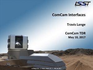Com Cam Interfaces Travis Lange Com Cam TDR