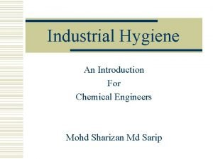 Industrial Hygiene An Introduction For Chemical Engineers Mohd